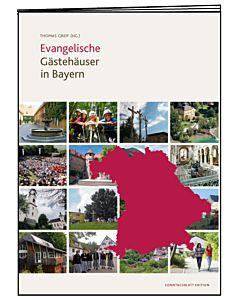 Evangelische Gästehäuser in Bayern
