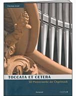 Toccata Et Cetera – 50 Meisterwerke der Orgelmusik