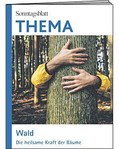 Wald - Die heilsame Kraft der Bäume