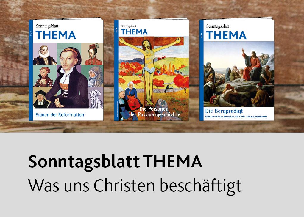 Sonntagsblatt Thema – Was uns Christen beschäftigt